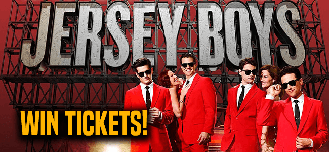 Win Jersey Boys Tickets