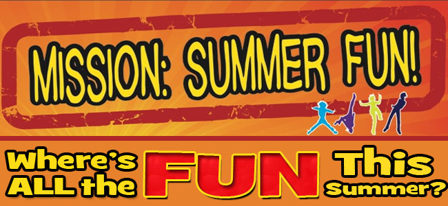 Mission Summer Fun